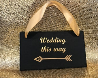 Wedding this way hand painted wooden sign