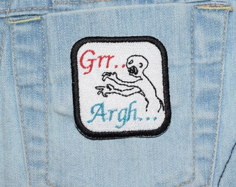 Grr... Argh... Mutant Enemy inspired Embroidered Iron On Patch