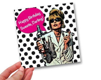 Absolutely Fabulous // Sweetie Darling // Birthday Card