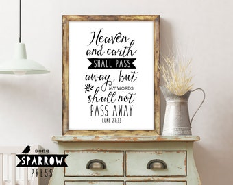 Scripture Wall Art, Bible Verse Signs, Christian Wall Art, Luke 21:33, Bible Verse Art, Scripture Art, Black and White, Digital Prints