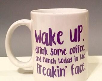 Motivational coffee mug, coffee cup, coffee lover, 12oz coffee cup, motivation cup, getting stuff done, Wake up, white coffee cup, black mug