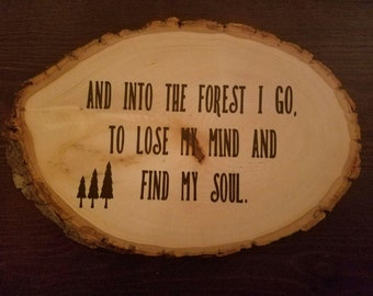 Wooden Plaque forest quote