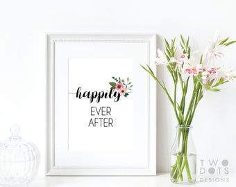 8x10 Happily Ever After Wedding Printable - Wedding Printable, Wedding Decor, Printable Wedding Decor, Happily Ever After, Floral
