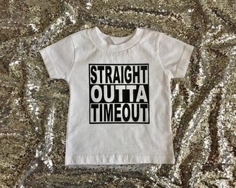 Toddler shirt, Straight outta timeout shirt, timeout shirt, straight out of timeout shirt, crazy kid shirt, straight out of shirt