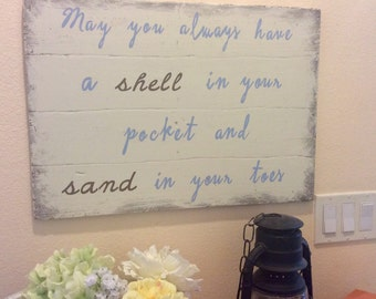 Wedding Gift, May You Always Have a Shell in Your Pocket and Sand in Your Toes, Pallet Wood Sign, Wood Sign