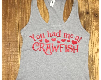 You Had Me at Crawfish Tank