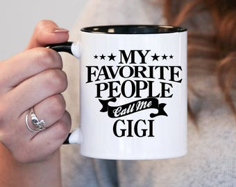 My favourite people call me Gigi, Gigi Gift, Gigi Birthday, Gigi Mug, Gigi Gift Idea, Baby Shower, Pregnancy Association