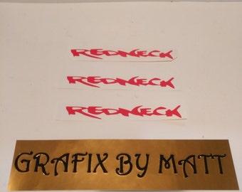 REDNECK DECALS  6 INCH ( Buy 2 Get 1 Free ) Laptop Window Cellphone Stickers Garage tool box Bumper Wall Decals