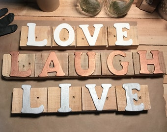 Live Love Laugh Signs