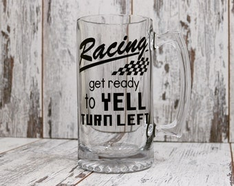 Get ready to yell turn left,24 oz Beer mug,Race track,NASCAR,Fathers day gift, Racing,Dirt track, Under 20 Dollar Gift,Race Fan,