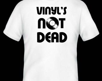Vinyl's not dead T-shirt