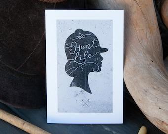 Hunt Life Greeting Card