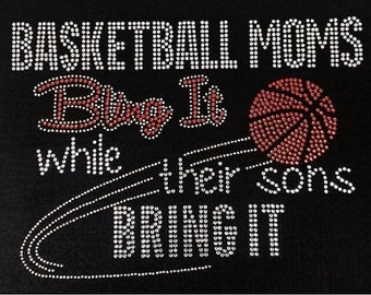 Basketball Moms Bling It Rhinestone Iron on Transfer                        E40X
