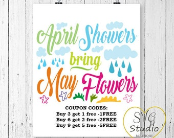 SVG Cutting File-April Showers Bring May Flowers- Instant download