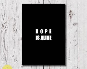 poster printable, 297 x 420mm, digital download, hope is alive