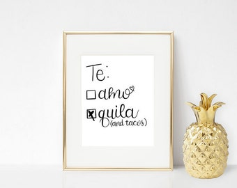 te: []amo [x]quila (and tacos) - hand lettering digital artwork
