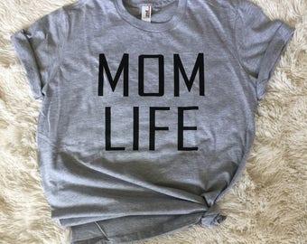 Mom Life shirt. Mom shirt. Women's tee. mommy shirt. shirt for mom. new mom gift. gift for mom. baby shower gift. birthday gift. mom. mother