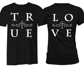 True Love Couple Shirts His and Hers True Love Matching Couple T-Shirts
