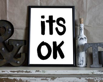 Its Ok Painted Print