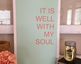 It is well with my soul wooden sign / wall decor / woodsign / handmade