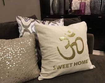 Om Sweet Home Pillow Case