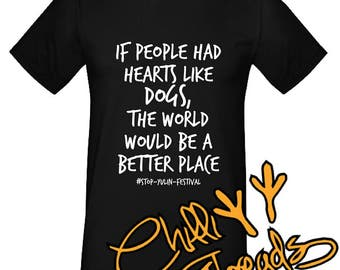 If people had hearts like dogs, stop yulin festival ,love peace T-Shirt, Tshirt