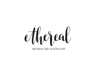 Hand-Lettered Ethereal + Meaning Digital Print