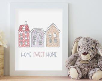 Home Sweet Home - Print Art - Printable Download
