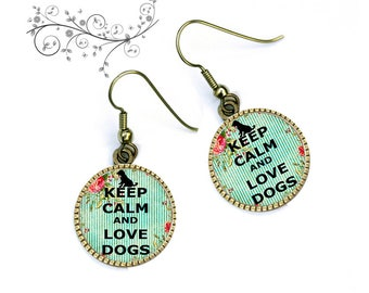 Earrings keep calm and Doggie dog cabochon love