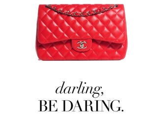 Darling, be daring