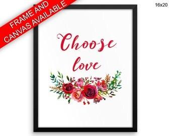 Choose Love Prints  Choose Love Canvas Wall Art Choose Love Framed Print Choose Love Wall Art Canvas Choose Love Home Art Choose Love Home