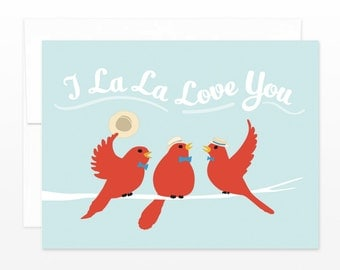 I La La Love You Cute Bird Card - Valentine's Day Card, Dating Card, Anniversary Card, Just Because Card, I Love You Card, Card for Her