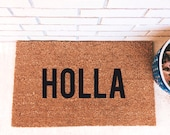 Holla Holla Holla. Natural CoCo Fiber Modern Tagged Outdoor Welcome doormat