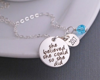 She Believed She Could So She Did Jewelry Inspirational Necklace, Graduation Gift for Girl,