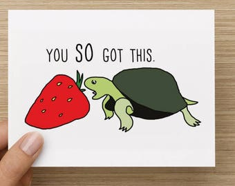 You SO Got This Turtle and Strawberry Recycled Paper Folded Good Luck, Encouragement or Congratulations Greeting Card