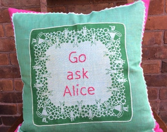 Go Ask Alice embroidered pillow