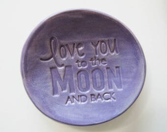 Love You to the Moon,  Ring holder dish or Spoon Rest, Clay Pottery, In Stock, Lilac Purple