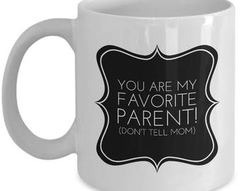 FATHER Favorite Parent Funny Coffee Mug for Dad Father's Day 2017