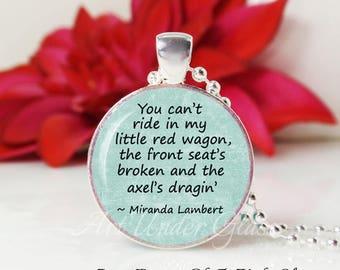 Round Medium Glass Bubble Pendant Necklace- Little Red Wagon- Miranda Lambert Song Lyrics