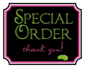 Special order for  andrea62777- RUSH