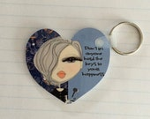 Keychain -  Don't let anyone hold the keys to your happiness