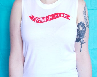 Feminism is Cool Muscle Tee
