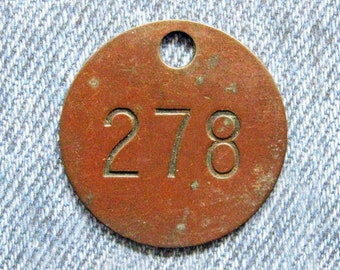 Miners Brass Tag Number 278 Antique Coal Mining Tool Id Check Numbered Fob Keychain Token Rustic Relic for Repurpose