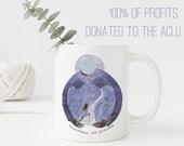 Nevertheless She Persisted Mug / Stand With The ACLU / Ceramic Mug / Womens March / Elizabeth Warren / Feminist Gifts / Feminism Mug