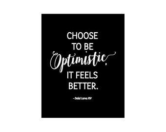 Choose to be Optimistic - printable, word art, motivational quote, inspirational quote, typography poster, wall art, INSTANT DOWNLOAD