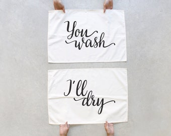 Couples Gift Kitchen, Housewarming Gift Idea for Couples, Wedding Gift, His and Hers Kitchen Towels, Tea Towel Set - You Wash, I'll Dry