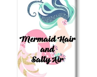 Mermaid Magnet, Mermaid Hair and Salty Air, Refrigerator Magnet, Kitchen Magnet - RM005