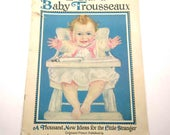 RESERVED FOR CHERYL The Book of Baby Trousseaux Vintage 1920s Woman's World Magazine for 1926