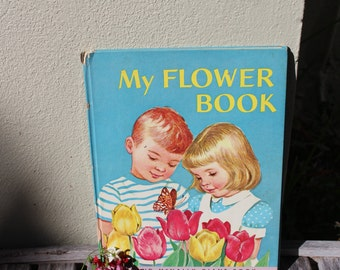 "My Flower Book - A Rand McNally Giant Book - 13"" high - 1962"