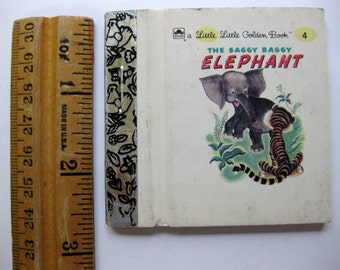 Vintage Tiny, Little Golden Book, The Saggy Baggy Elephant, Miniature Childrens Book